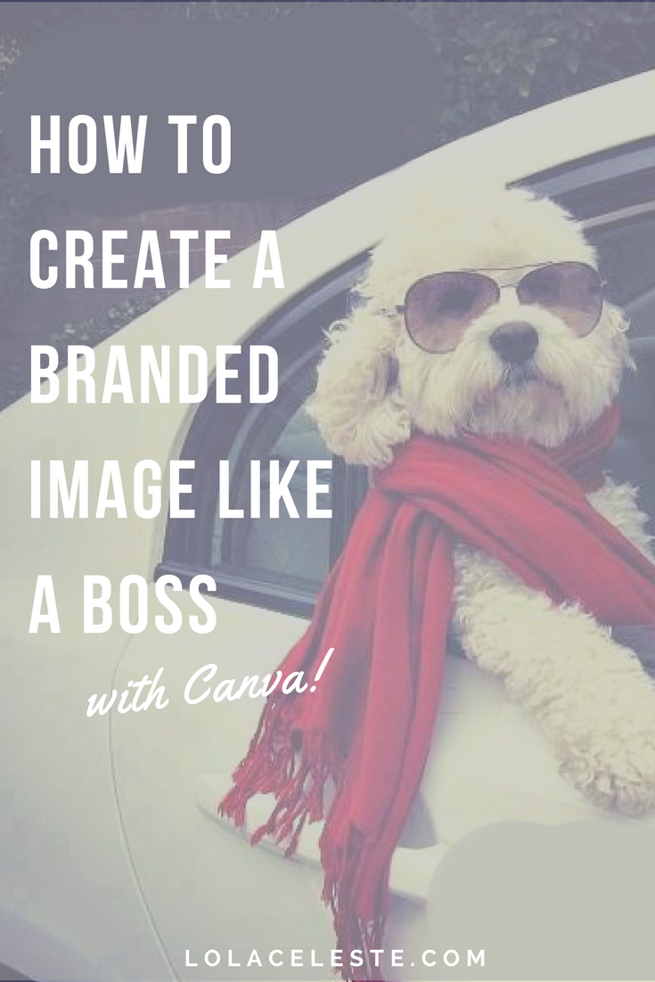 How to create branded images like a boss with Canva