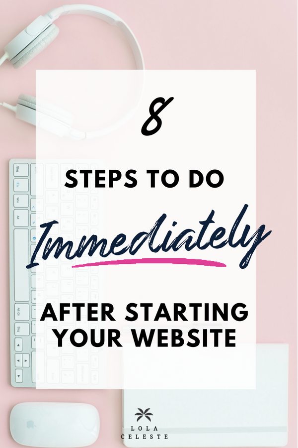 8 Steps to Do After Starting Your Website is crucial for your blog to be found with search engines.