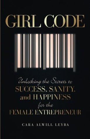 Girl Code, Top inspiring books for female entrepreneurs, bloggers and lady bosses - Lola Celeste